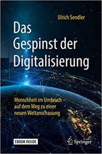 Das Gespinst der Digitalisierung Buch Ulrich Sendler